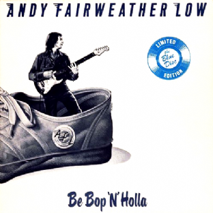 Andy Fairweather Low - Be Bop 'N' Holla (LP) (Blue Vinyl) (F+/VG)
